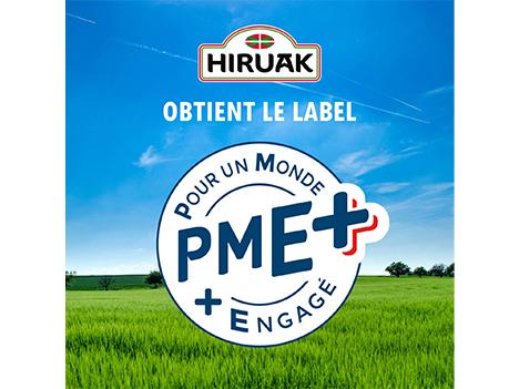 Hiruak est labellisée PME+ !